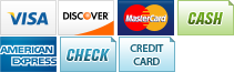 We accept Visa, Discover, MasterCard , Cash, American Express, Check and Credit Card.